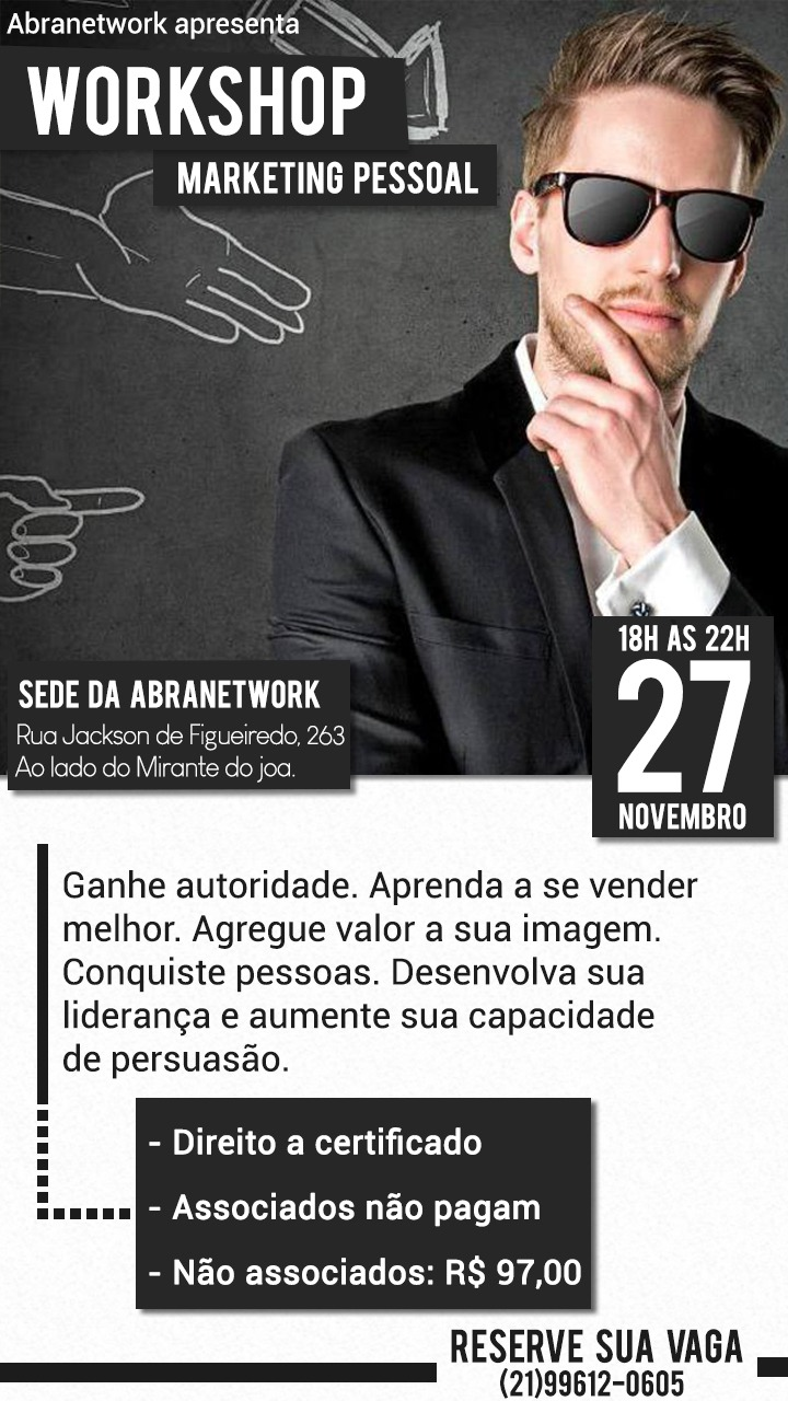 Work Shop de Marketing Pessoal Gratuito na Abranetwork para Associados